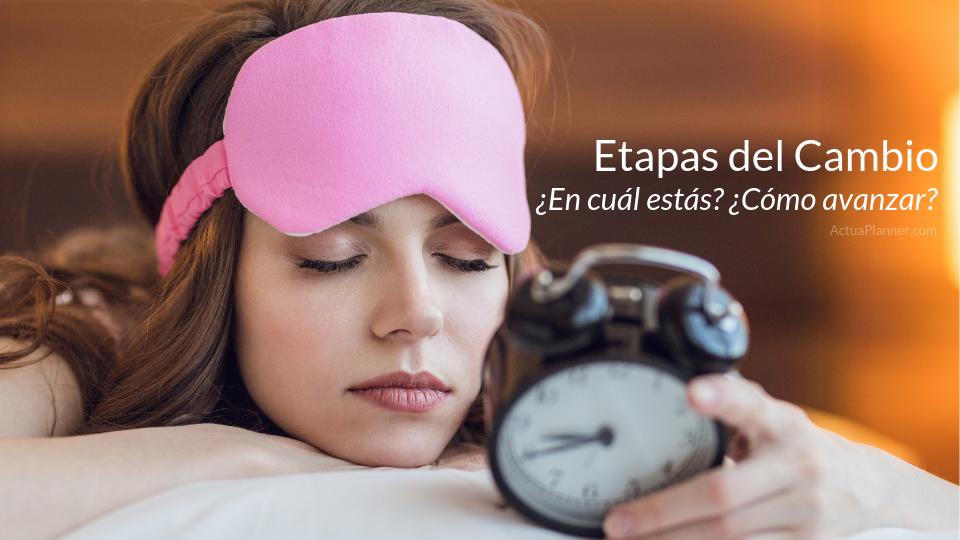 Blog - Etapas del Cambio - Actúa Planner